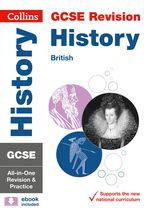 GCSE History (British) All-In-One Revision and Practice