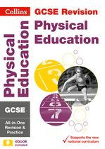 GCSE Edexcel Physical Education All-In-One Revision and Practice